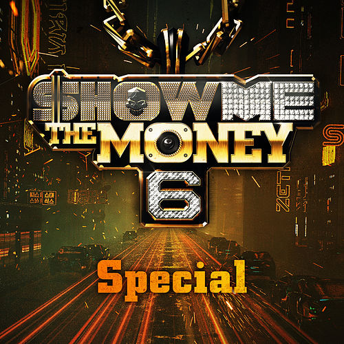 Show Me the Money 6 Special by Various Artists
