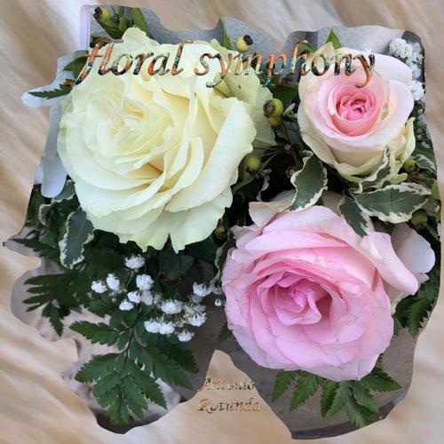 Floral Symphony by Antonio Rotunda