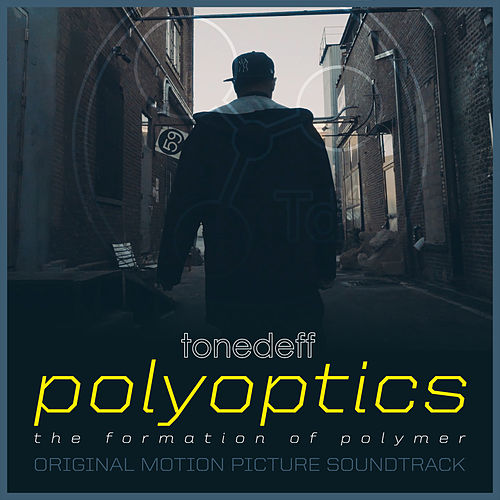 Polyoptics (Original Motion Picture Soundtrack) von Tonedeff