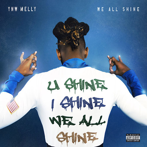 We All Shine di YNW Melly