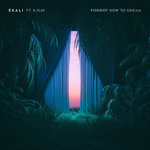 Forgot How To Dream (feat. K.Flay) von Ekali