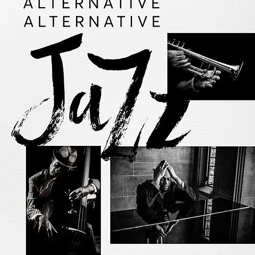 Alternative Jazz by Various Artists