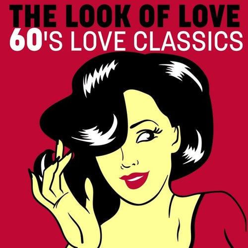 The Look of Love: 60's Love Classics de Various Artists