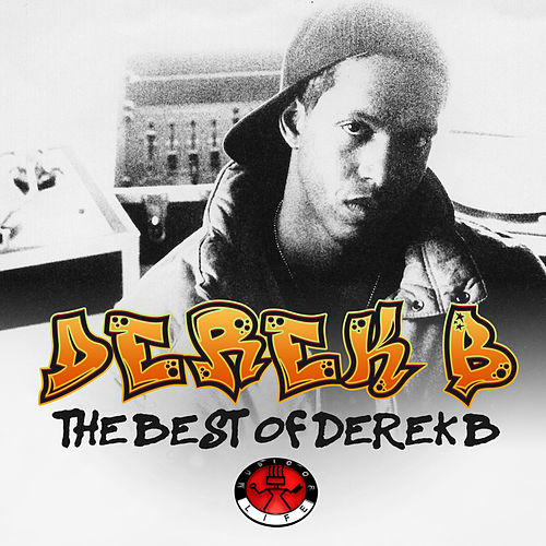 The Best of Derek B von Derek B