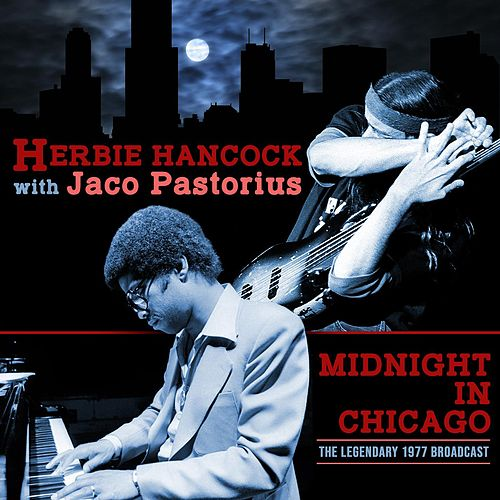 Midnight in Chicago (with Jaco Pastorius) de Herbie Hancock