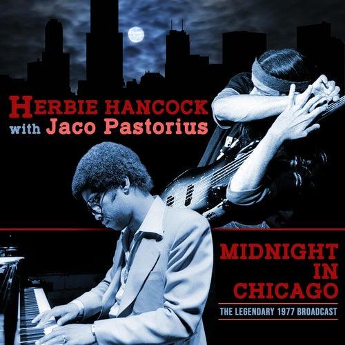 Midnight in Chicago (with Jaco Pastorius) de Herbie Hancock