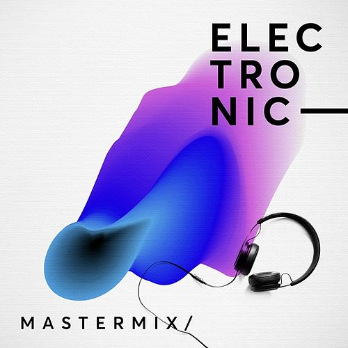 MasterMix/Electronic by Various Artists