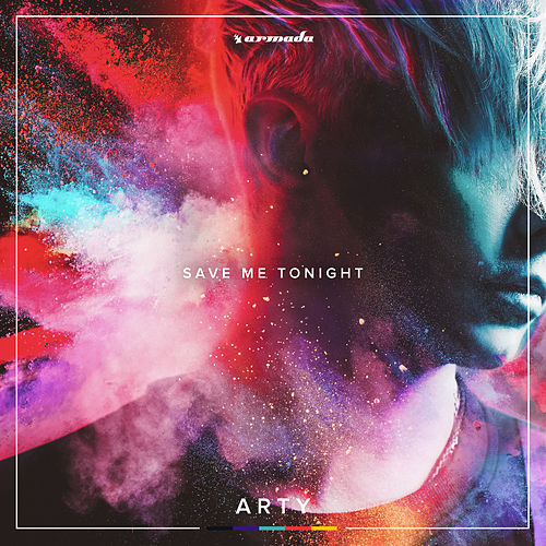 Save Me Tonight de Arty