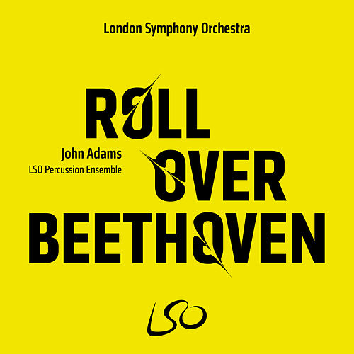 John Adams: Roll Over Beethoven by LSO Percussion Ensemble