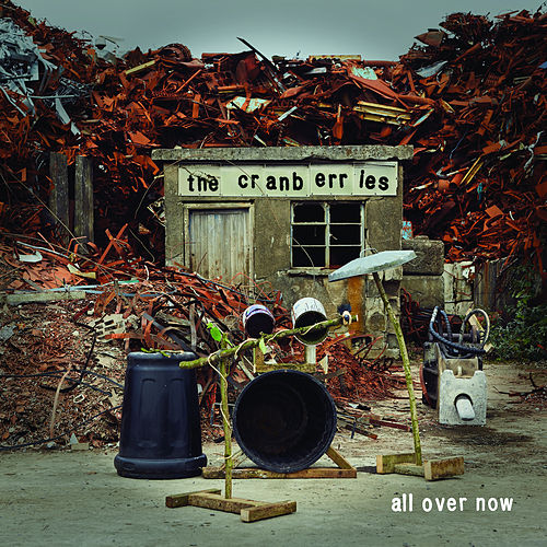 All Over Now (Edit) by The Cranberries