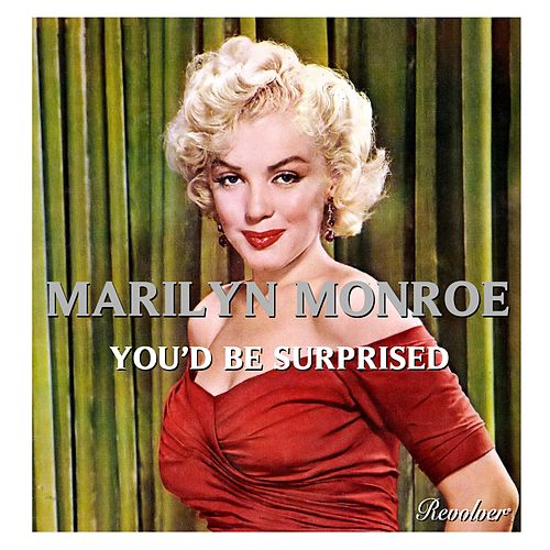You'd Be Surprised von Marilyn Monroe