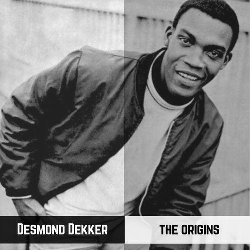 The Origins by Desmond Dekker