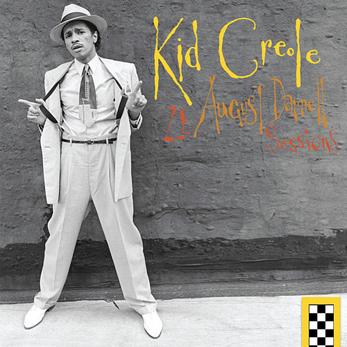 Kid Creole - Ze August Darnell Sessions (Remastered 2018) de Various Artists