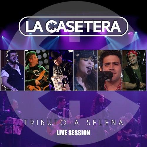 Tributo a Selena (Live Session) by La Casetera