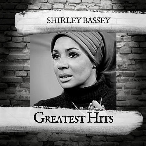 Greatest Hits von Shirley Bassey