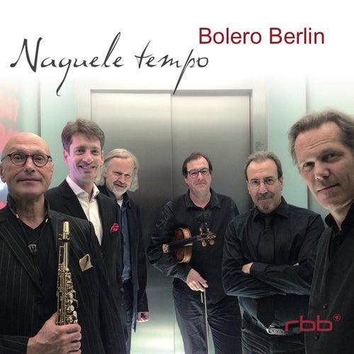 Naquele Tempo by Bolero Berlin