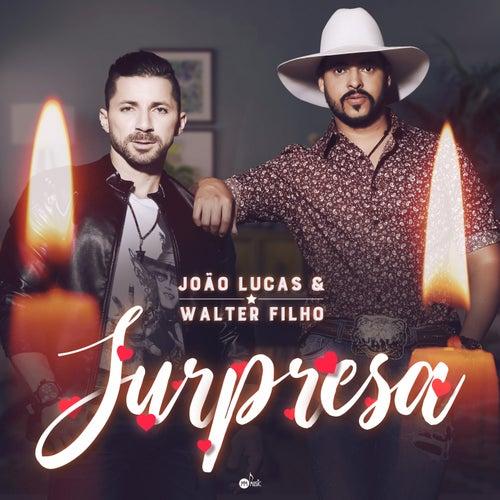 Surpresa de João Lucas & Walter Filho