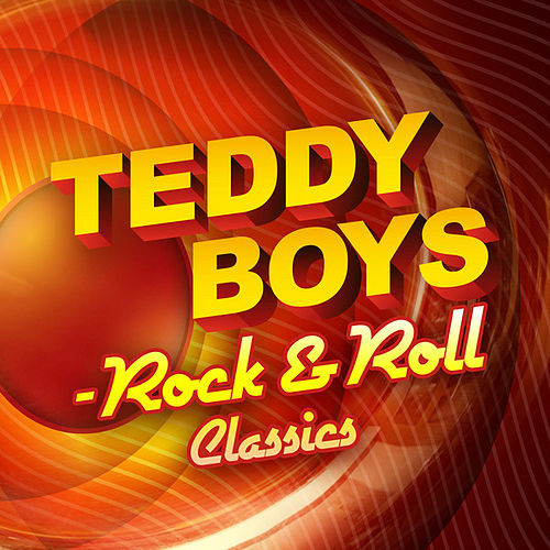 Teddy Boys - Rock & Roll Classics de Various Artists