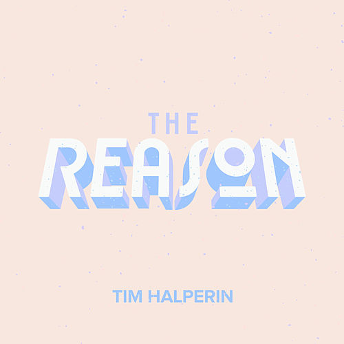 The Reason by Tim Halperin