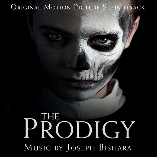The Prodigy (Original Motion Picture Soundtrack) by Joseph Bishara