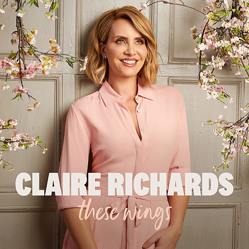 These Wings by Claire Richards