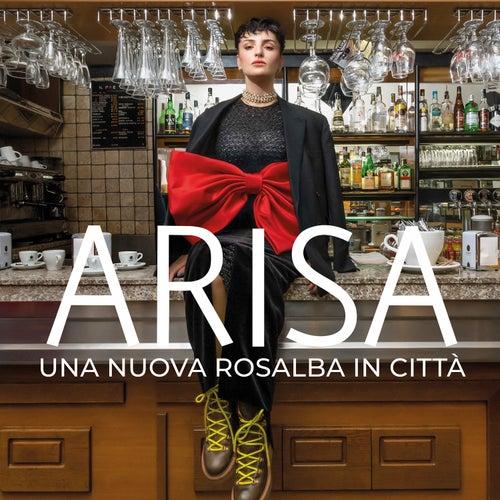 Una nuova Rosalba in città di Arisa