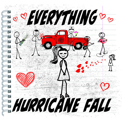 Everything by Hurricane Fall