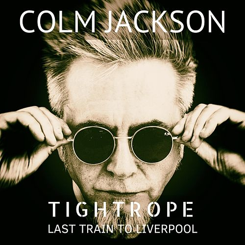 Tightrope by Colm Jackson