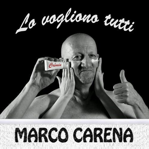 Lo vogliono tutti by Marco Carena