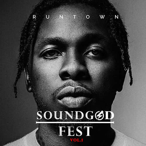 Soundgod Fest Vol.1 van Runtown