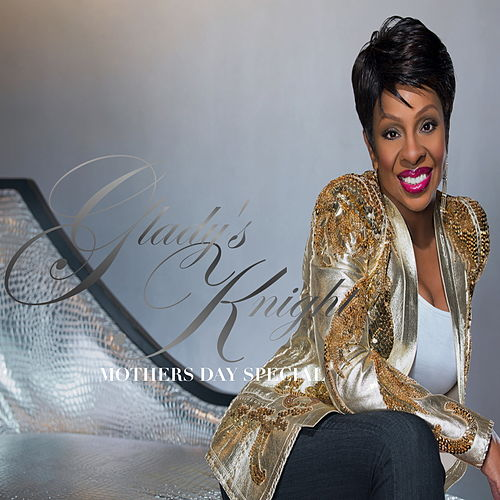 Gladys Knight Mothers Day Special de Gladys Knight