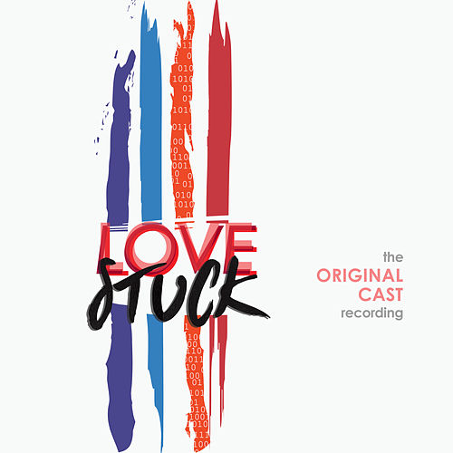 LoveStuck (The Original Cast Recording) by Various Artists