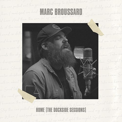 Home (The Dockside Sessions) by Marc Broussard
