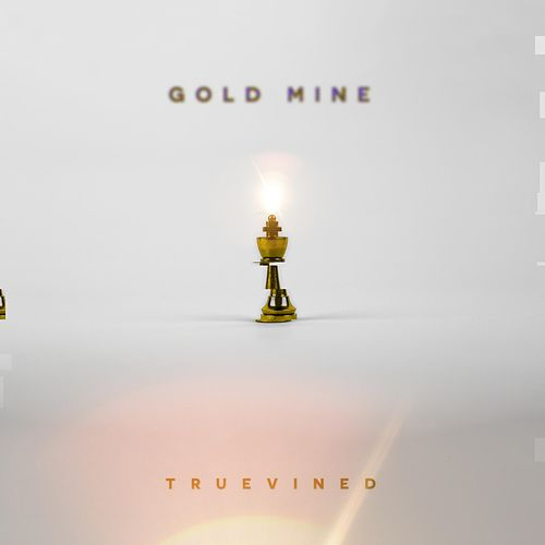 Gold Mine by Truevined