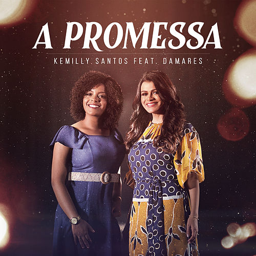 A Promessa by Kemilly Santos