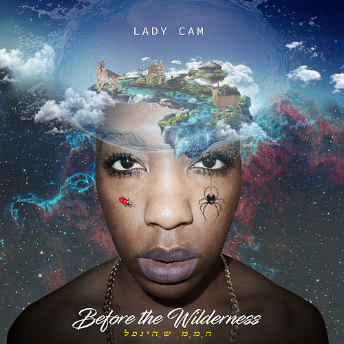 Before The Wilderness Ep ( Clean ) by Lady Cam