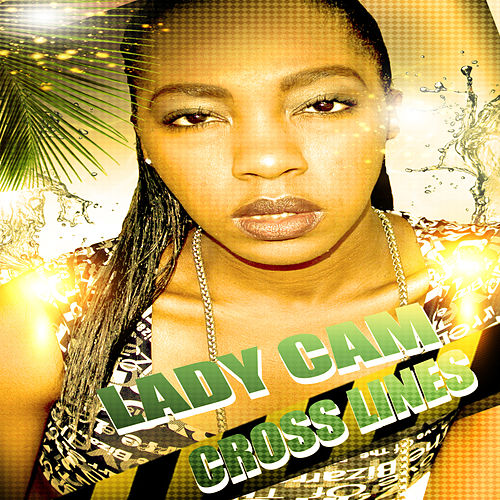 Crosslines EP by Lady Cam