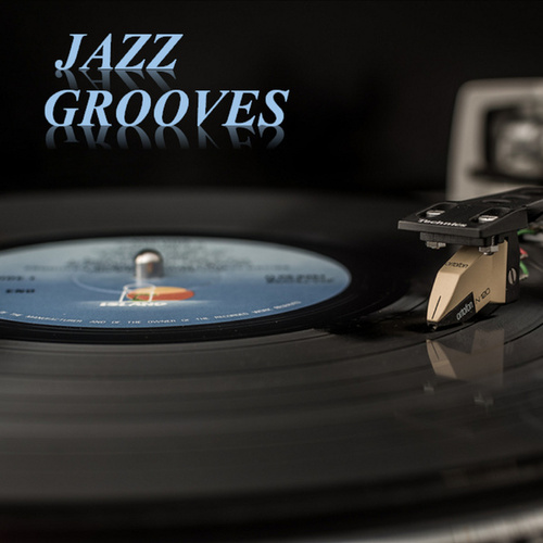 Jazz Grooves by Various Artists