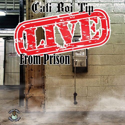 Live From Prison von Cali Boi Tip
