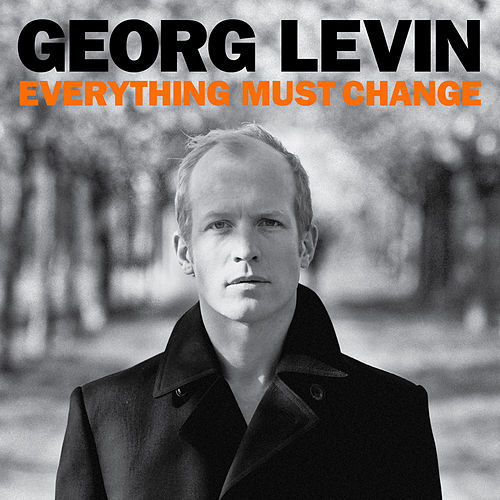 Everything Must Change de Georg Levin (1)