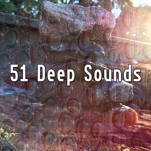 51 Deep Sounds von Meditación Música Ambiente