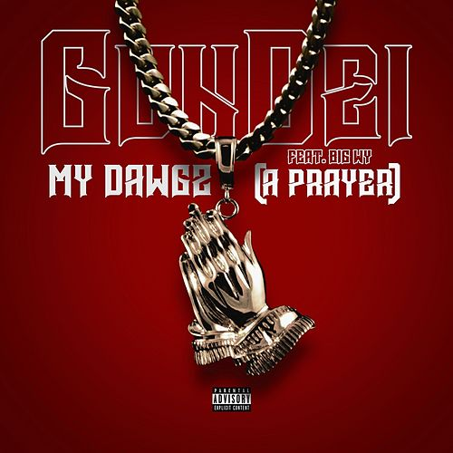 My Dawgz (A Prayer) by Gundei