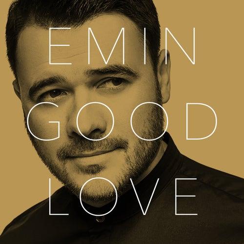 Good Love by Emin