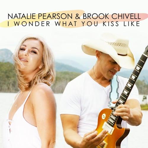 I Wonder What You Kiss Like by Natalie Pearson
