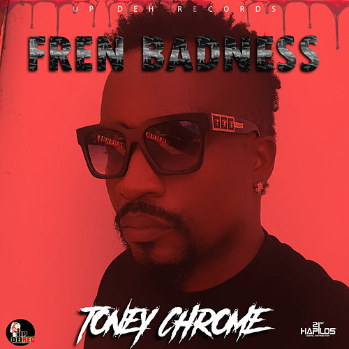 Fren Badness by Toney Chrome