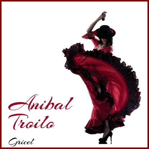 Gricel de Anibal Troilo