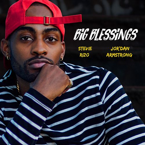 Big Blessings by Stevie Rizo