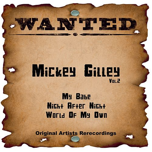 Wanted, Vol. 2 (Rerecordings) by Mickey Gilley