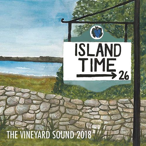 Island Time: The Vineyard Sound (2018) by The Vineyard Sound