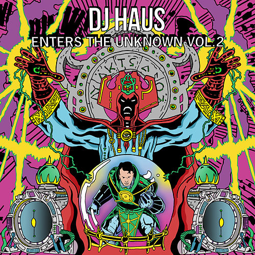 DJ Haus Enters the Unknown, Vol. 2 by Various Artists